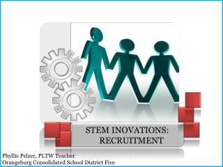 STEM INOVATIONS:  RECRUITMENT