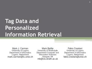 Tag Data and Personalized Information Retrieval