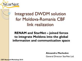 Integrated DWDM solution  for Moldova-Romania CBF  link realization