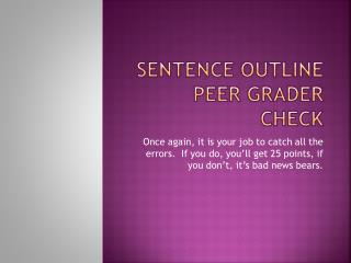Sentence Outline Peer Grader Check