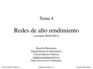 Tema  4 Redes de alto  rendimiento (versión 2010-2011)