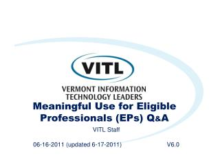 Meaningful Use for Eligible Professionals (EPs) Q & A