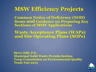 Steve Odil,  P.E. Municipal Solid Waste Permits Section Texas Commission on Environmental Quality