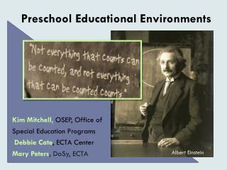 Preschool Educational Environments