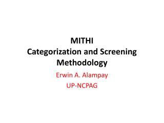 MITHI  Categorization and Screening Methodology