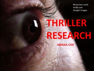 THRILLER  RESEARCH