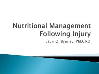 Nutritional Management Following Injury