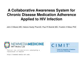 Radical new collaborations  catalyzing a revolution in  health http://newmed.media.mit.edu