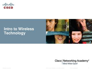Intro to Wireless  Technology