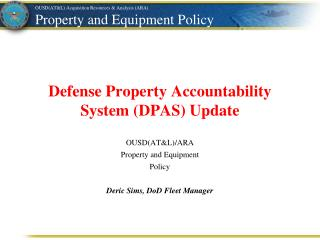 Defense Property Accountability System ( DPAS)  Update