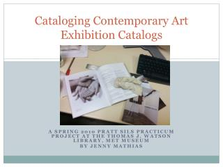 Cataloging Contemporary Art Exhibition Catalogs