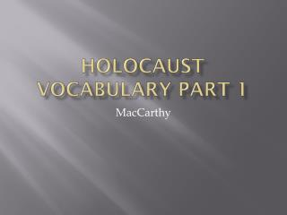 Holocaust Vocabulary Part 1