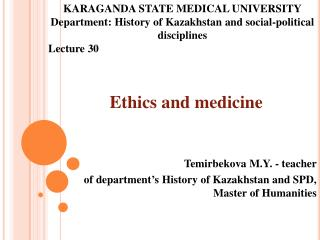 Ethics and medicine