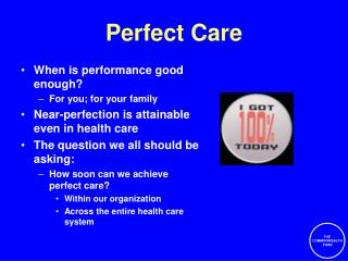 THE COMMONWEALTH FUND Perfect Care