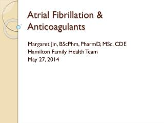 Atrial Fibrillation & Anticoagulants