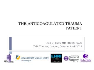 THE ANTICOAGULATED TRAUMA PATIENT