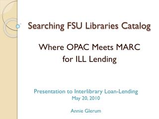 Searching FSU Libraries Catalog