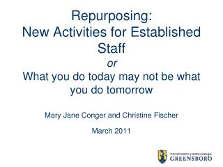 Mary Jane Conger and Christine Fischer March 2011