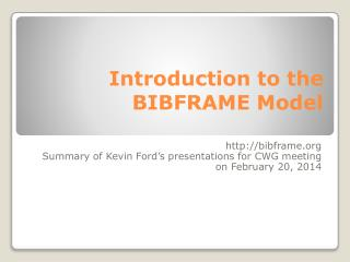Introduction to the BIBFRAME Model