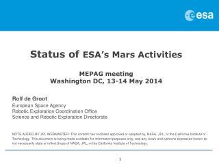 Status of  ESA's Mars Activities MEPAG meeting Washington DC, 13-14 May 2014