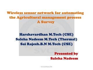 Wireless sensor network for automating the Agricultural management  process A Survey