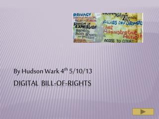 Digital Bill-Of-Rights