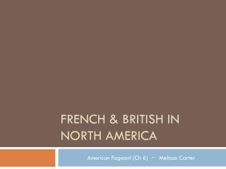 French & British in North America