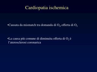 Manifestazione cliniche della cardiopatia ischemica
