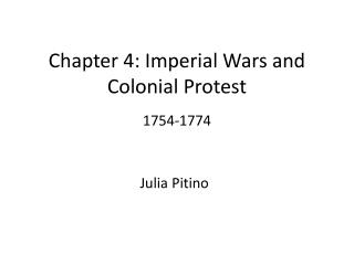 Chapter 4: Imperial Wars and Colonial Protest