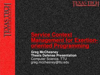 Greg McChesney Thesis Defense Presentation Computer Science, TTU greg.mcchesney@ttu.edu