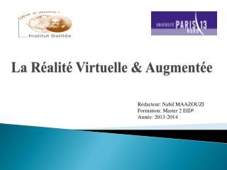 La R�alit� Virtuelle & Augment�e