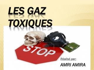 Les gaz toxiques