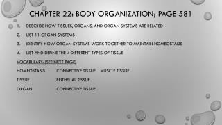 Chapter 22: Body  Organization; Page 581