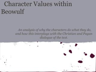 Character Values within Beowulf