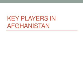 Key players in Afghanistan