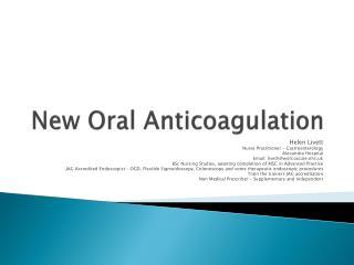 New Oral Anticoagulation