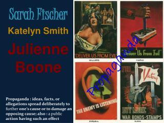 Sarah Fischer Katelyn Smith Julienne Boone