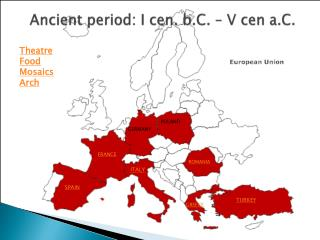 Ancient period : I  cen .  b.C.  – V  cen  a.C.