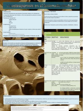 INTRODUCCION Una de las complicaciones que presenta el lesionado medular es la osteoporosis.