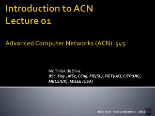 Introduction to ACN Lecture  o1 Advanced  Computer Networks (ACN)  545