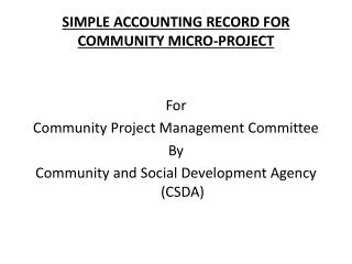 SIMPLE ACCOUNTING RECORD FOR COMMUNITY MICRO-PROJECT