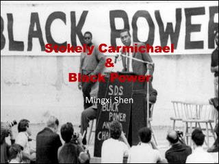 Stokely  Carmichael & Black Power