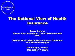 The National View of Health Insurance.