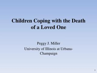 Children Coping with the Death of a Loved One