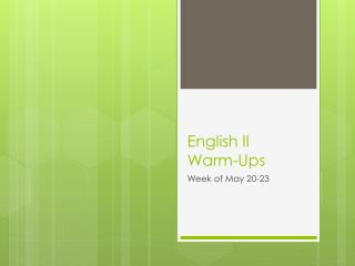 English II Warm-Ups