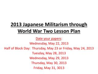 2013 Japanese Militarism through World War Two Lesson Plan