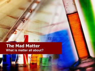 The Mad Matter