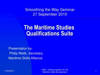 The Maritime Studies    Qualifications Suite