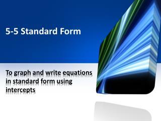 5-5 Standard Form