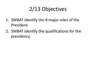 2/13 Objectives